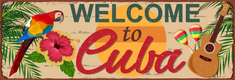 Places to visit in cuba, welcome to cuba banner